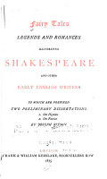 Fairy Tales  Legends and Romances Illustrating Shakespeare and Other Early English Writers PDF