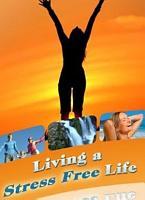 Living a Stress Free Life PDF