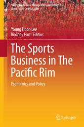 The Sports Business in The Pacific Rim: Economics and Policy