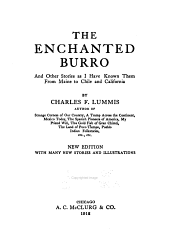 The enchanted burro: and other stories as I have known them from Maine to Chile and California