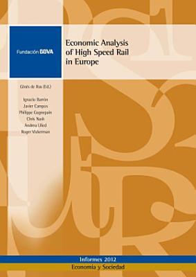 Economic Analysis of High Speed Rail in Europe