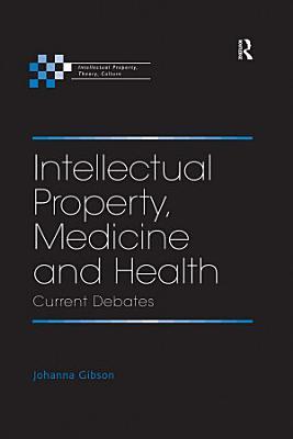 Intellectual Property  Medicine and Health PDF