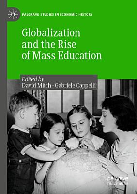Globalization and the Rise of Mass Education