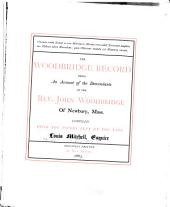The Woodbridge Record: Being an Account of the Descendants of the Rev. John Woodbridge, of Newbury, Mass