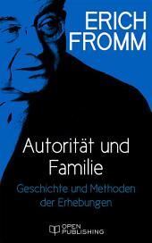 Autorität und Familie: Geschichte und Methoden der Erhebungen