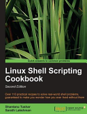 Linux Shell Scripting Cookbook, Second Edition