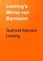 Lessing's Minna Von Barnhelm