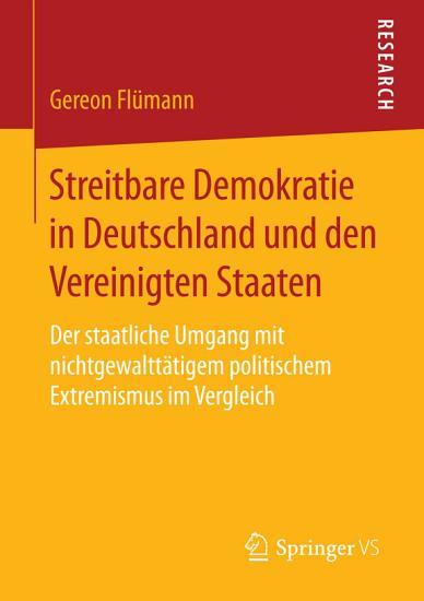 Streitbare Demokratie in Deutschland und den Vereinigten Staaten PDF