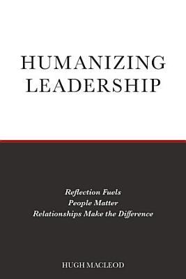 Humanizing Leadership