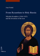 From Byzantium To Holy Russia Book PDF
