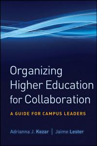 Organizing Higher Education for Collaboration PDF