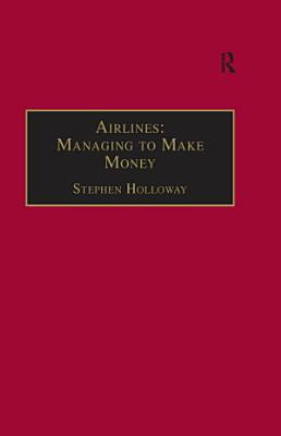 Airlines  Managing to Make Money