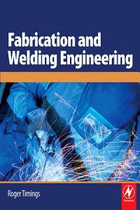 Fabrication and Welding Engineering PDF