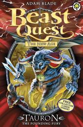 Beast Quest: 66: Tauron the Pounding Fury: Book 6