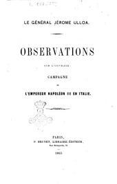 Observations sur l'ouvrage: Campagne de l'empereur Napoléon 3. en Italie