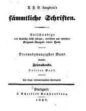 Sämmtliche Schriften: Vollständige, vom Verfasser selbst besorgte, verb. und verm. Original-Ausg. letzter Hand, Bände 23-24