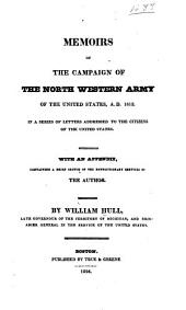 Report of the Trial of Brig. General William Hull: Commanding the North-western Army of the United States. By a Court Martial Held at Albany on Monday, 3d January, 1814, and Succeeding Days