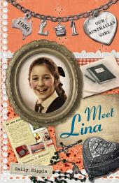 Our Australian Girl: Meet Lina: Book 1