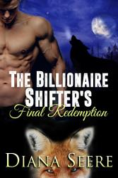 The Billionaire Shifter S Final Redemption Book PDF