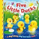 Five Little Ducks  Sing Along Play and Learn  PDF