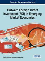 Outward Foreign Direct Investment  FDI  in Emerging Market Economies PDF