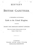 Beeton S British Gazetteer A Topographical And Historical Guide To The United Kingdom With The Correct Pronunciation Of The Name Of Every Place
