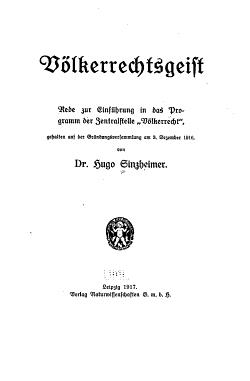 V  lkerrectsgeist  rede zur Einf  hrung in das Programm der Zentralstelle  V  lkerrecht   gehalten auf der Gr  ndungsversammlung am 3  Dezember 1916 PDF