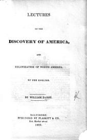 Lectures on the Discovery of America, and Colonization of North America by the English
