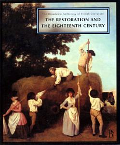 The Broadview Anthology of British Literature  The Restoration and the eighteeenth century PDF