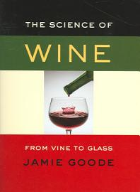 The Science Of Wine