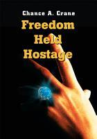 Freedom Held Hostage PDF