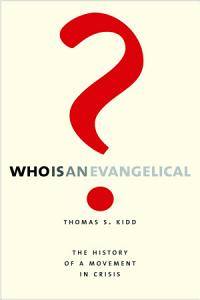 Who Is an Evangelical  Book