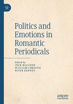 Politics and Emotions in Romantic Periodicals