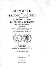 Memorie di Taddeo Ugoleto Parmigiano, Bibliotecario di Mattia Corvino, rè di Ungheria