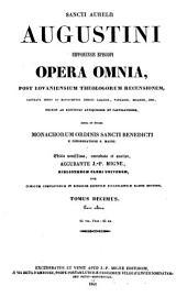 Sancti Aurelii Augustini hipponensis episcopi Opera omnia: Volume 10, Issue 2