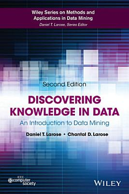 Discovering Knowledge in Data