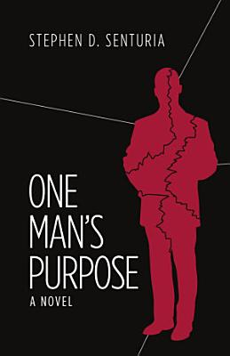 One Man s Purpose
