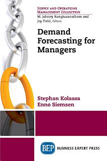 Demand Forecasting for Managers Book