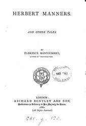 Herbert Manners: And Other Tales