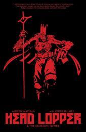 Head Lopper Vol. 2: Crimson Tower