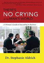 There's No Crying in the Man's World