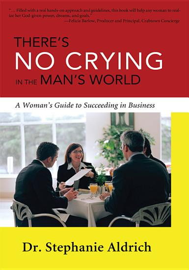 There s No Crying in the Man s World PDF