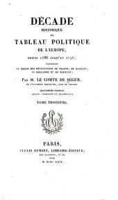 Décade historique, ou, Tableau politique de l'Europe, depuis 1786 jusqu'en 1796: contenant un precis des revolutions de France, de Brabant, de Hollande, et de Pologne, Volume3