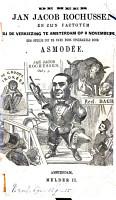 De heer Jan Jacob Rochussen en zijn factotum bij de verkiezing te Amsterdam op 3 November 1864 PDF