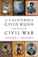 The California Gold Rush and the Coming of the Civil War PDF