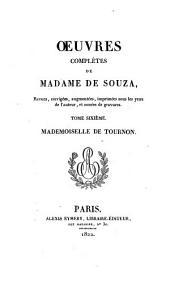 Œuvres complètes de Madame de Souza: Mademoiselle de Tournon