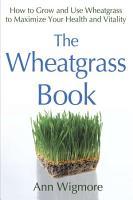 The Wheatgrass Book PDF