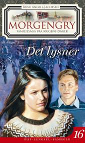 Morgengry 16 - Det lysner