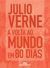 A Volta ao Mundo em 80 Dias: Texto adaptado