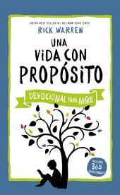 Una vida con propósito - Devocional para niños